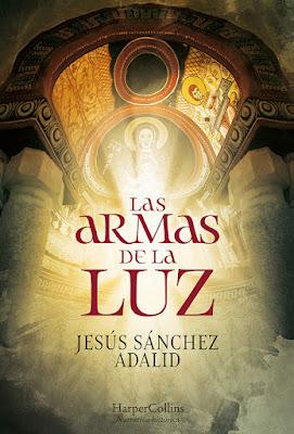 Las armas de la luz - Jesús Sánchez Adalid (2021)