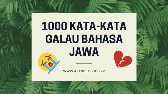Kumpulan Kata-Kata Galau Bahasa Jawa beserta Artinya