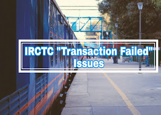 IRCTC transaction issues