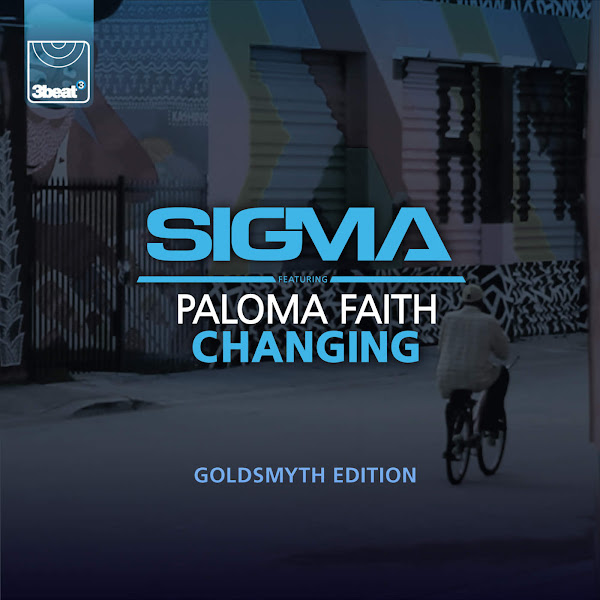 Sigma - Changing (feat. Paloma Faith) [Goldsmyth Edition] - Single  Cover