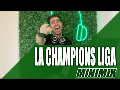 LA CHAMPIONS LIGA - MEGAMIX 2020 DJ NICO VALLORANI
