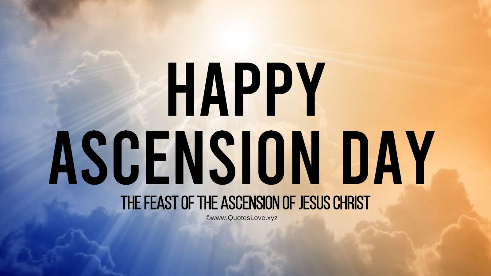 Happy Ascension Day Wishes, Quotes, Greetings, Messages, Meaning, Images, Pictures, Photos