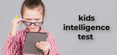 kids intelligence test 2021