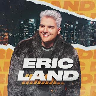 Eric Land - Promocional - 2021