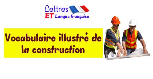 Vocabulaire illustré de la construction - apprendre le français