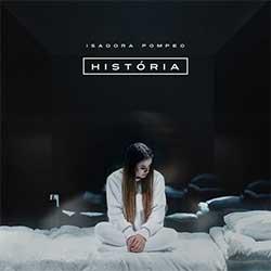 Baixar Música Gospel História - Isadora Pompeo Mp3