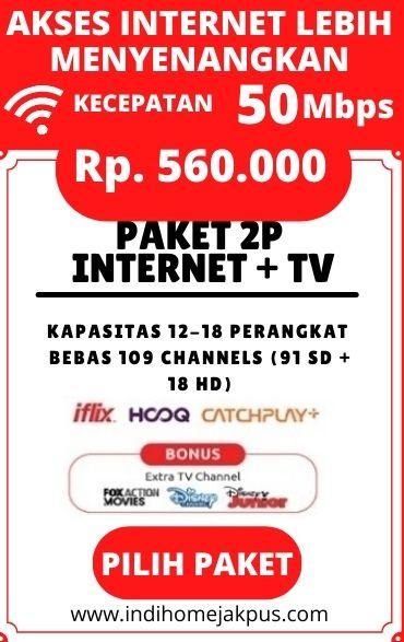 paket indihome jakarta pusat, paket indihome 2P TV 50mbps