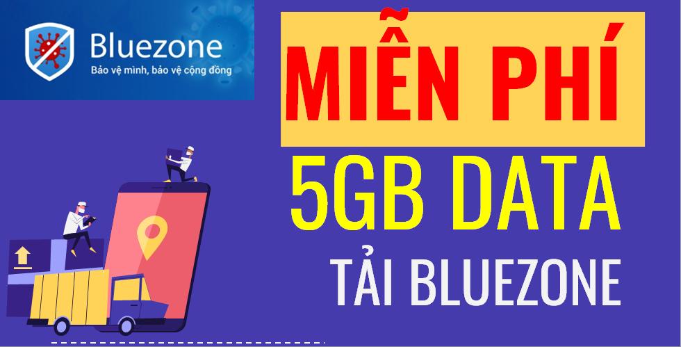 Nhận 5GB MIỄN PHÍ tải Ứng dụng Bluezone