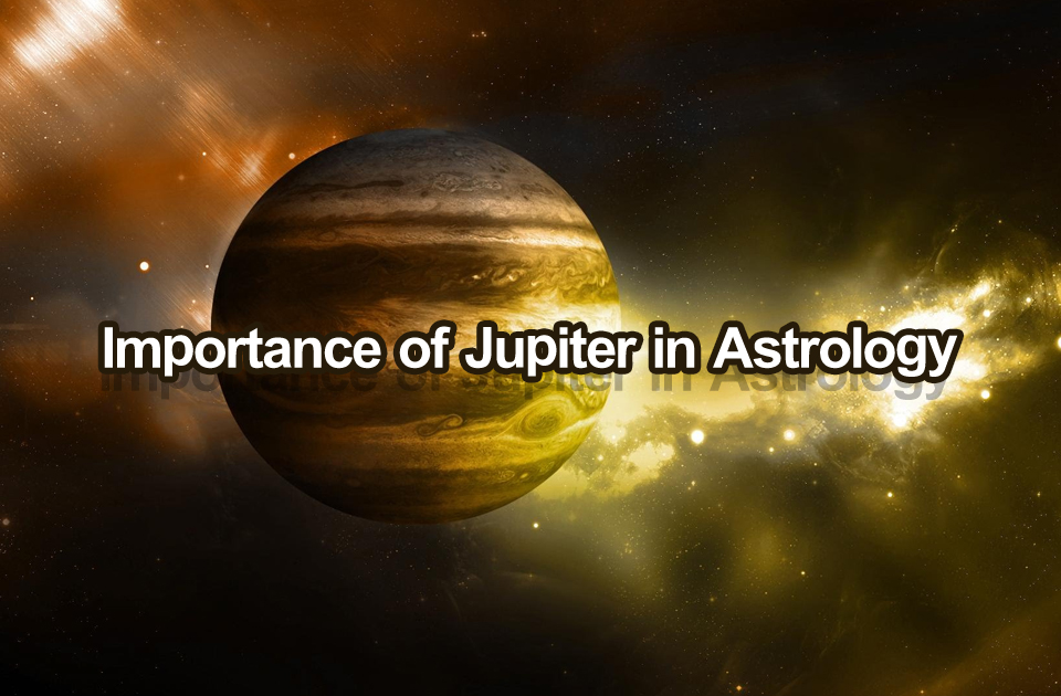 Importance of Jupiter in Astrology