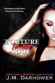 Torture to her soul (Monster in his eyes #2) by J.M. Darhower