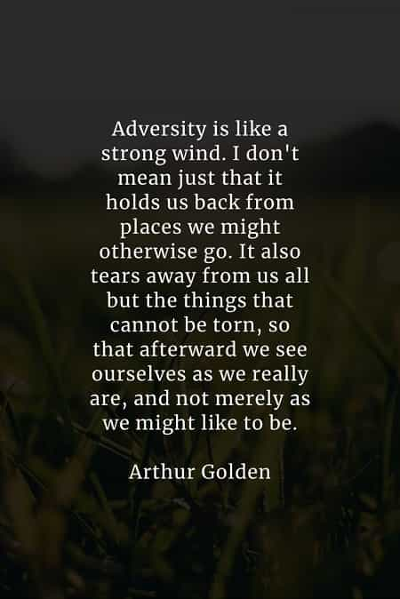 Adversity quotes that will help you think positively
