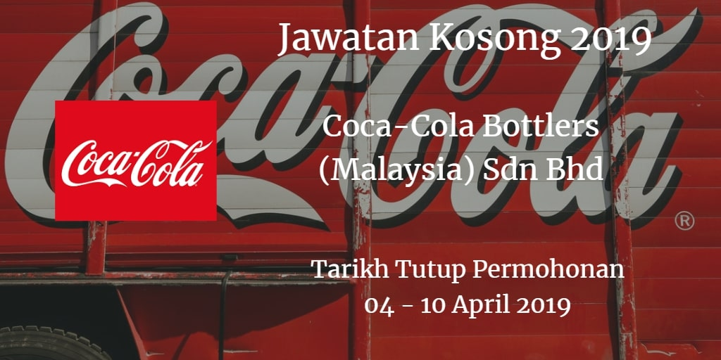 Jawatan Kosong Coca-Cola Bottlers (Malaysia) Sdn Bhd 04 - 10 April 2019