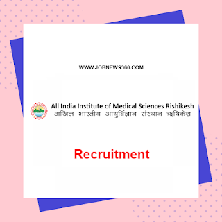 AIIMS Rishikesh Recruitment 2020 for Assistant Professor & Professor