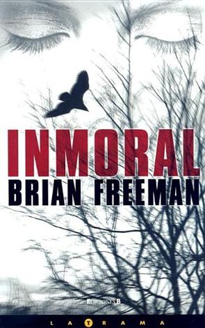 Inmoral de Brian Freeman
