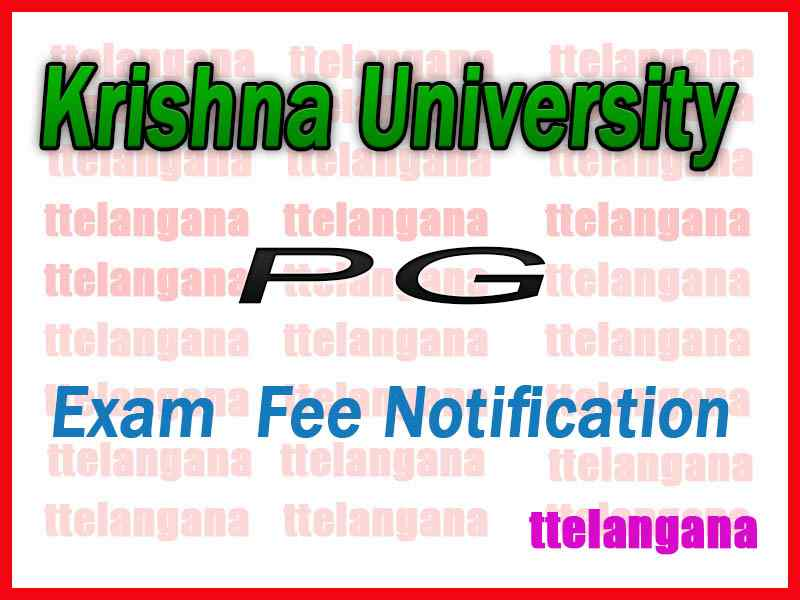 Krishna University PG Exam Fee Notification