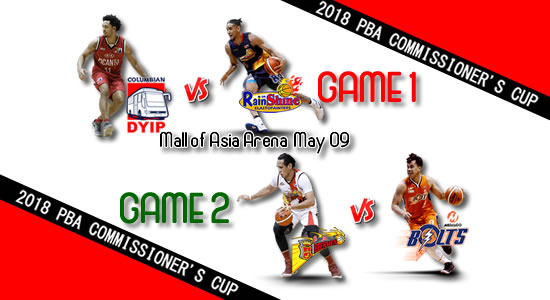 List of PBA Games: May 09 at MOA Arena 2018 PBA Commissioner's Cup