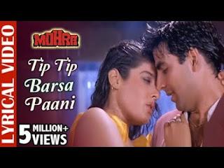 Tip Tip Barsa Paani Lyrics Mohra   Akshay x Raveena