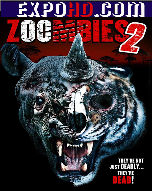 Zoombies 2 2019 Full Movie HD 1080p | Hindi + English [Watch & Download Here] G.Drive