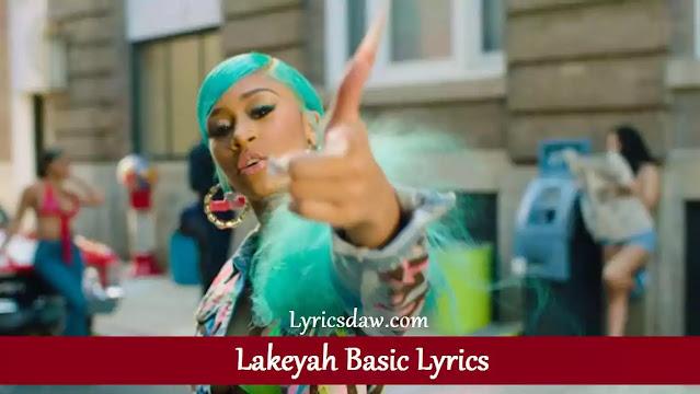Lakeyah Basic Lyrics
