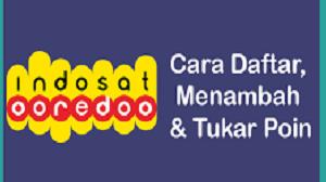Cara Cek Poin Indosat dan cara tukar poin Indosat