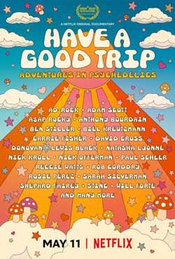 Have a Good Trip (2020)