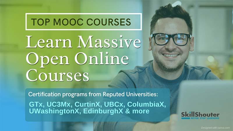 Best Massive Open Online Courses With Certificates - MOOC Courses Online 2021