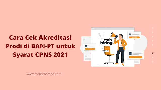 Cara Cek Akreditasi Prodi di BAN-PT untuk Syarat CPNS 2021