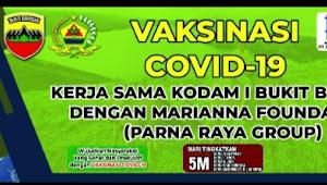 Bersama Kodam I/BB, Mariana Foundation Akan Serbu Samosir Dengan 3000 Vaksinasi Massal