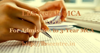LBS Kerala MCA 2018 :  Exam date, Online Application form, Notification, Eligibility, Fee, Important dates, Exam schedule, Exam pattern, How to Apply-Application form, Test centers , Answer Key