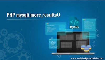 PHP mysqli_more_results() Function