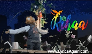 Rihaa Song Lyrics - Arijit Singh