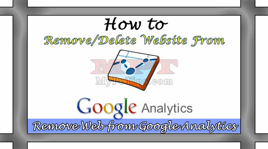 remove website from google analytics my pc tips. Black Bedroom Furniture Sets. Home Design Ideas