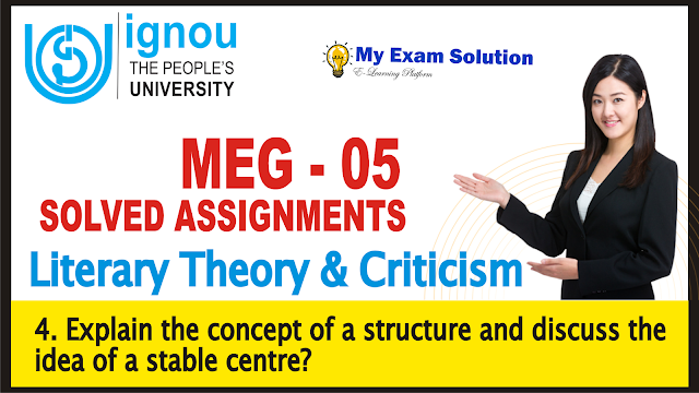 ignou 05, ignou assignments 2019, concept of structure, idea of stable centre,