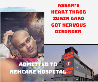 Zubeen Garg Hospitalized, Admitted , today news ,In Nemcare Hospital Guwahati