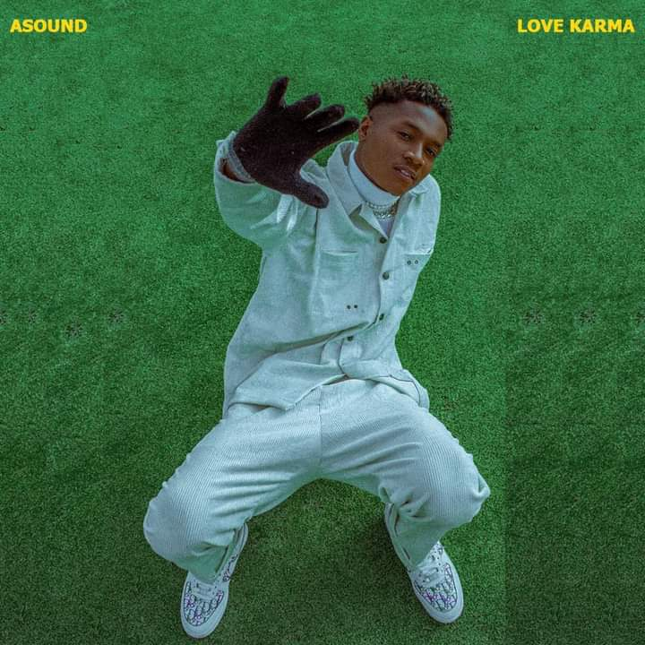[Entertainment news] Check details of 'Love karma EP' by Asound - mayor of jos, dropping 10th April #Arewapublisize
