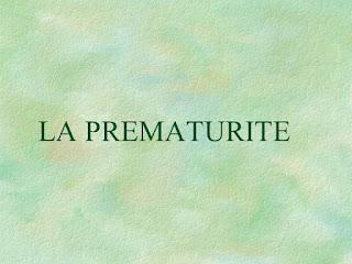 LA PREMATURITE .pdf