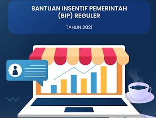 Langkah-langkah dan Syarat Daftar Bantuan Insentif Pemerintah (BIP) Reguler 2021