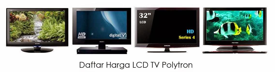 Harga LCD TV Polytron