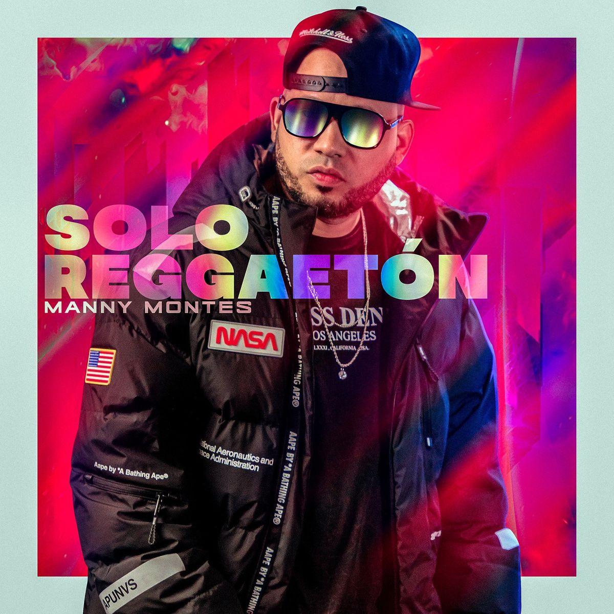 Manny Montes – Solo Reggaetón 2021 (Exclusivo WC)