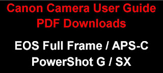 Canon EOS / PowerShot Camera PDF User Guide Downloads