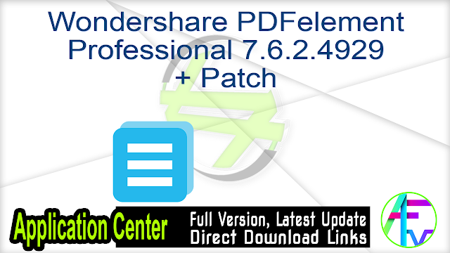 Wondershare PDFelement Professional 7.6.2.4929 + Patch