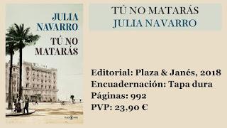 https://www.elbuhoentrelibros.com/2019/01/tu-no-mataras-julia-navarro.html