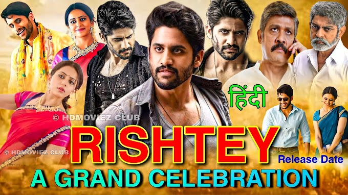 Rishtey A Grand Celebration Full Movie Hindi Dubbed