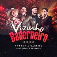 Vizinho Baderneiro – Antony e Gabriel, Israel e Rodolffo