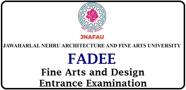 JNAFAU Notificaton for FADEE 2021 Apply Online @ www.jnafau.ac.in