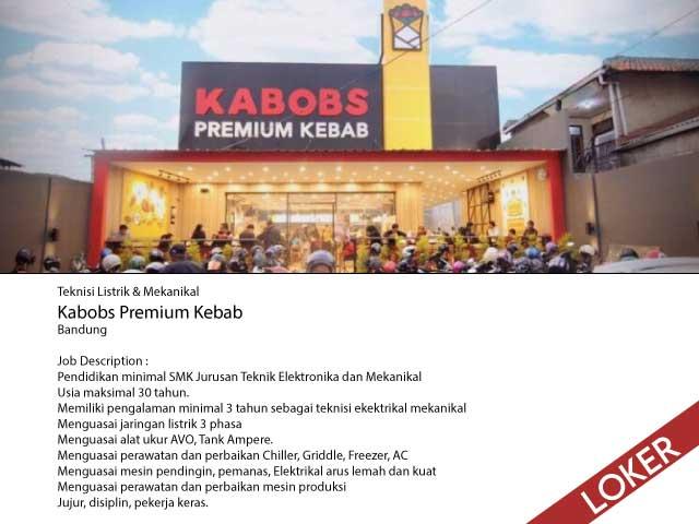 Loker Teknisi Listrik & Mekanikal Kabobs Premium Kebab Bandung