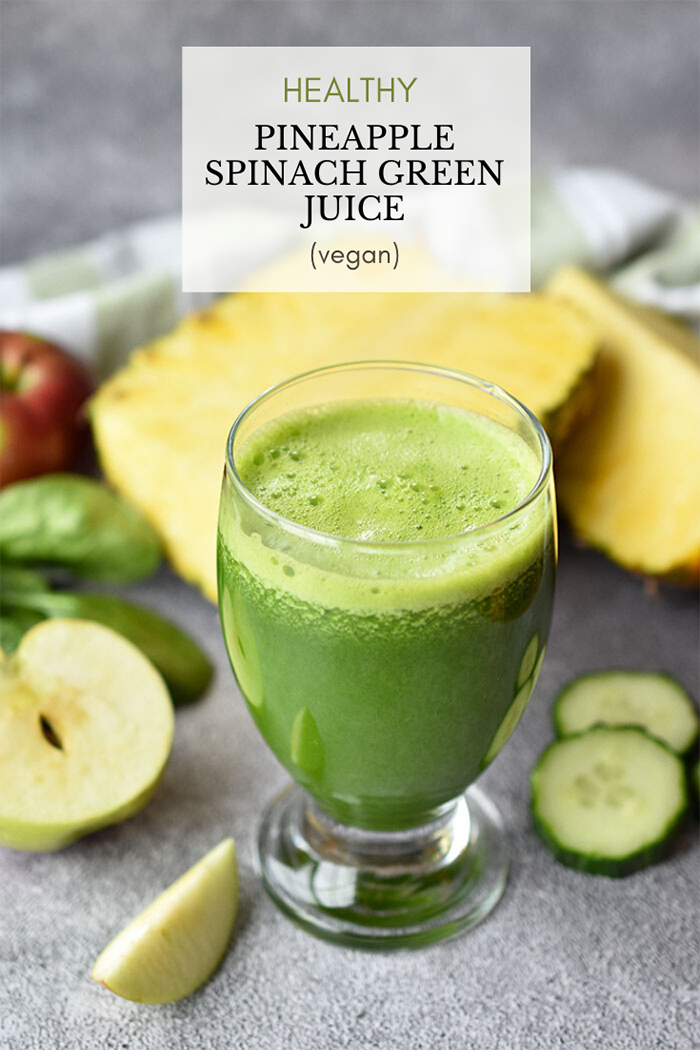 Pineapple Spinach Green Juice