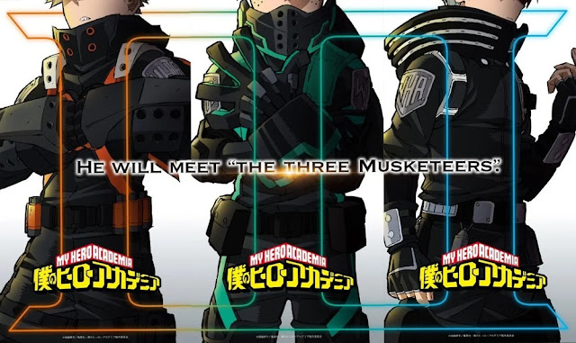 "My Hero Academia: HE WILL MEET ""THE THREE MUSKETEERS"""