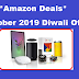 Best Tech Deals in October 2019 Diwali Offer