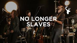 LYRICS: Bethel Music - No Longer Slaves